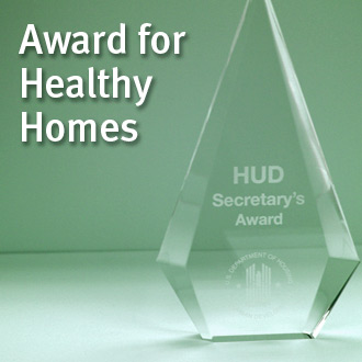 Healthy Homes Award from HUD