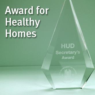 HUD Award for Healthy Homes